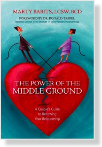 Power of the Middle Ground: A Couple's Guide to Renewing Your Relationship (Reprinted with permission by Prometheus Books, 2008)